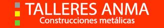 Talleres Anma | Herreria en Mataró (Barcelona)